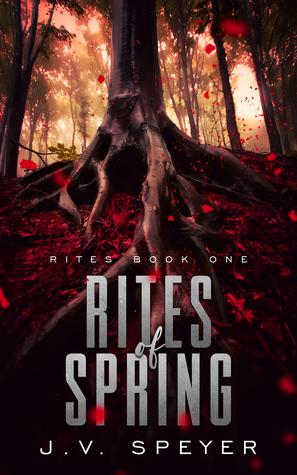Rites of Spring (Rites #1)
