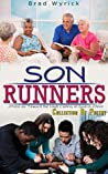 Son Runners: . . . Press on Toward the High Calling of God in Christ