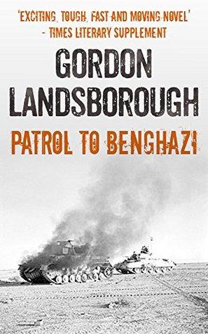 Patrol to Benghazi