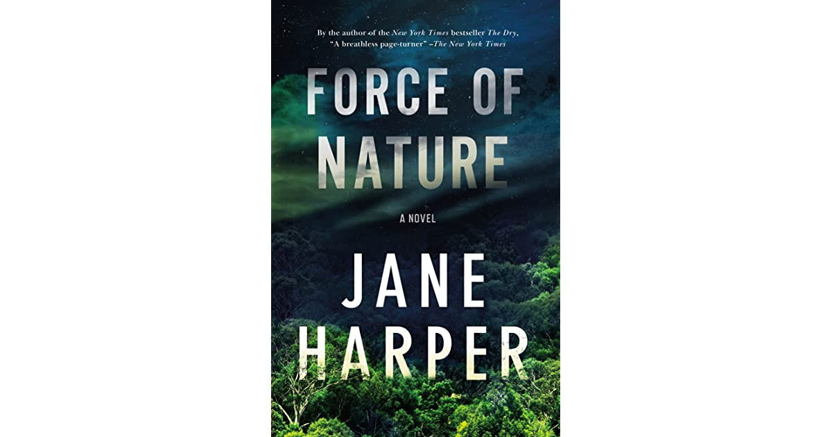 Force Of Nature Aaron Falk 2 By Jane Harper