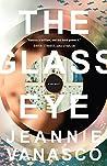 The Glass Eye: A ...