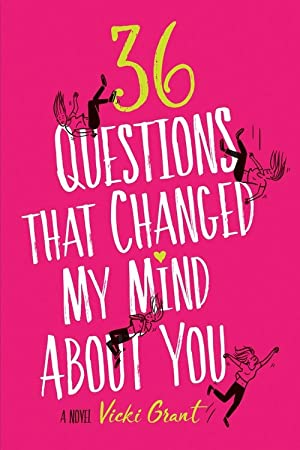 [PDF / Epub] ☃ 36 Questions That Changed My Mind About You ✑ Vicki Grant – Plummovies.info