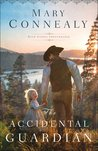 The Accidental Guardian (High Sierra Sweethearts, #1)