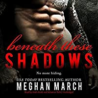 Beneath These Shadows (Beneath, #6)