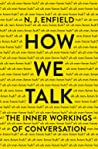 How We Talk by N.J. Enfield