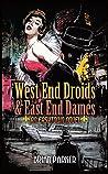 West End Droids & East End Dames (Easytown Novels, #3)