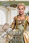 Minnie (Cowboys and Debutantes, #3)