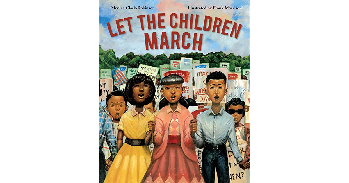 Let the Children March by Monica Clark-Robinson
