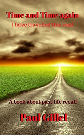 Time and Time again: A book about past life recall