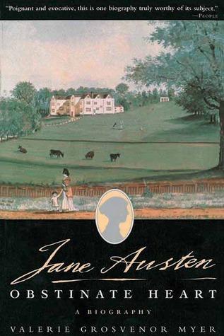 Jane Austen, Obstinate Heart: A Biography