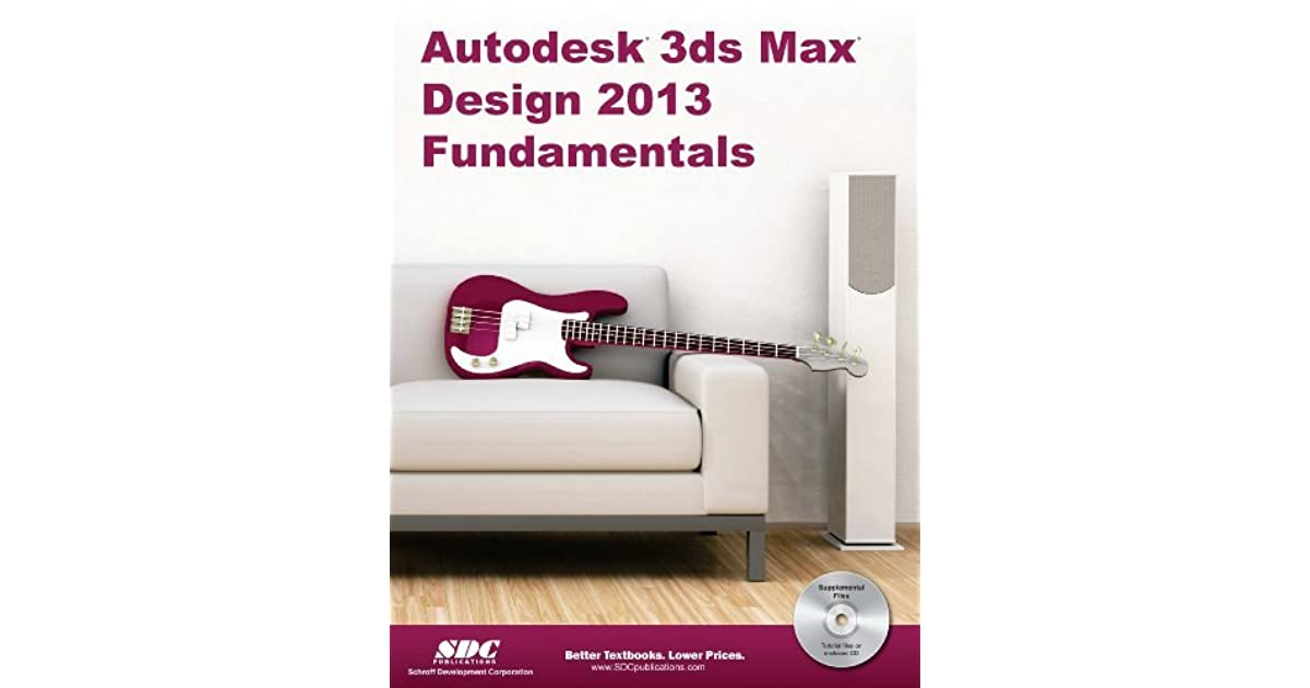 Autodesk 3ds Max Design 2013 Fundamentals By Sdc Publications