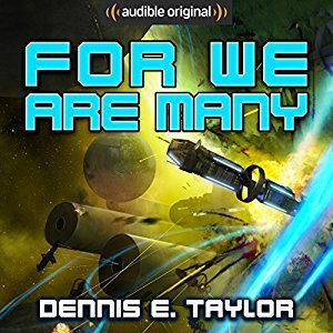 For We Are Many (Bobiverse, #2)
