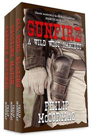Gunfire: A Wild West Omnibus