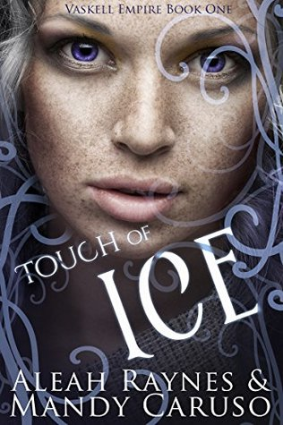 Touch of Ice (The Vaskell Empire Book 1)