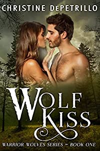 Wolf Kiss (Warrior Wolves #1)