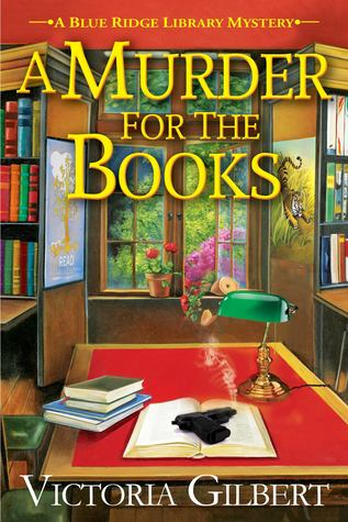 A Murder for the Books (Blue Ridge Library Mysteries #1)
