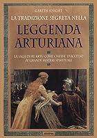 La Tradizione Segreta nella Leggenda Arturiana