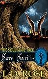 Sweet Sacrifice (Soul Mate Tree #9)