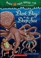 Dark Day in the Deep Sea (Magic Tree House, No. 39)