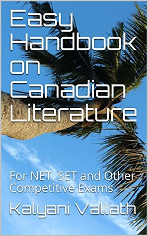 Easy Handbook on Canadian Literature: For NET, SET and Other Competitive Exams
