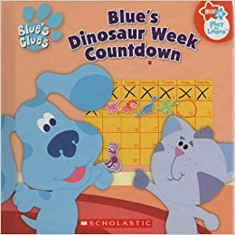 Blue\'s Clues - Blue\'s Dinosaur Week Countdown by Tod Olson