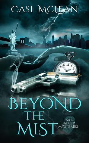Beyond the Mist (Lake Lanier Mysteries, #2)