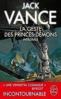 La Geste des princes-démons (Edition intégrale)
