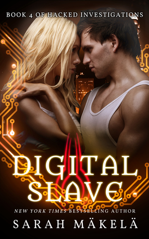 Digital Slave (Hacked Investigations, #4)