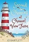Second Chances at Channel View Farm (Channel View Farm, #1)