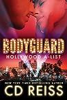 Bodyguard (Hollywood A-List, #2)