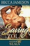 Saving Zola (Sleeper SEALs #4)