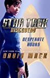 Desperate Hours (Star Trek: Discovery #1)