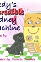 Rudy's Incredible Kidney Machine