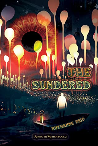 The Sundered (Among the Mythos #2) by Ruthanne Reid