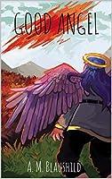Good Angel (Good Angel #1)