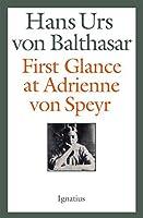 First Glance at Adrienne von Speyer: 2nd Edition