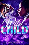 Book cover for WILD CHILD: MY RATCHET DAUGHTER