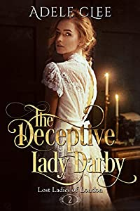 The Deceptive Lady Darby