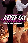 Never Say Necklace (Love on the Run, #1)