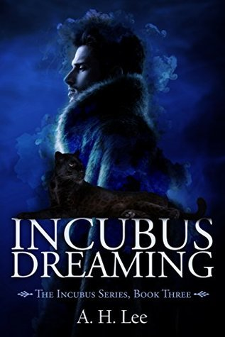 Incubus Dreaming (The Incubus #3)