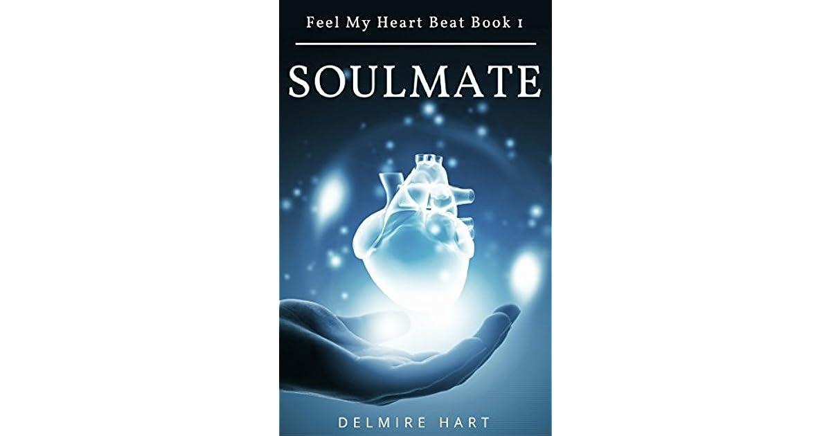 Soulmate (Feel My Heart Beat #1) by Delmire Hart