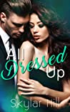 All Dressed Up (Purely Pleasure, #2)