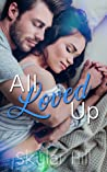 All Loved Up (Purely Pleasure, #3)
