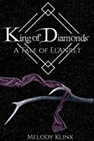 King of Diamonds: A Tale of El'Anret (The Tale of El'Anret Book 3)