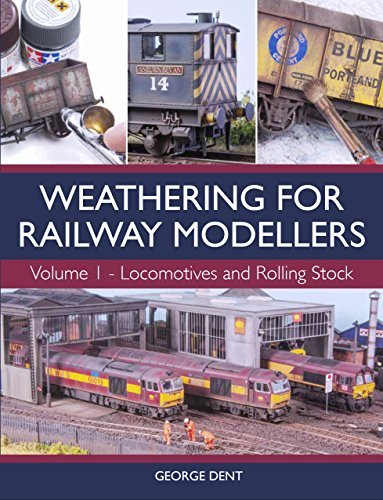 Weathering for Railway Modellers Volume 1 - Locomotives and Rolling Stock