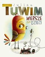 Wiersze Dla Dzieci By Julian Tuwim