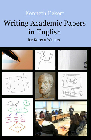 Writing Academic Papers in English: For Korean Writers