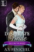 Desperate Bride (Forever Brides, #3)