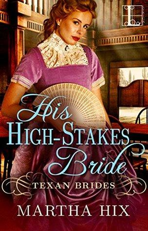 His High-Stakes Bride by Martha Hix