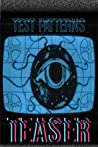 Test Patterns Teaser #1 by Duane Pesice